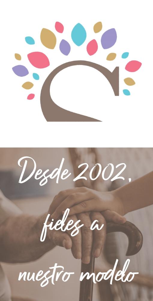 Desde 2002 fieles a nuestro modelo